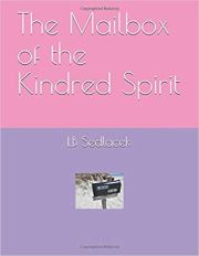 The Mailbox of the Kindred Spirit by LB Sedlacek